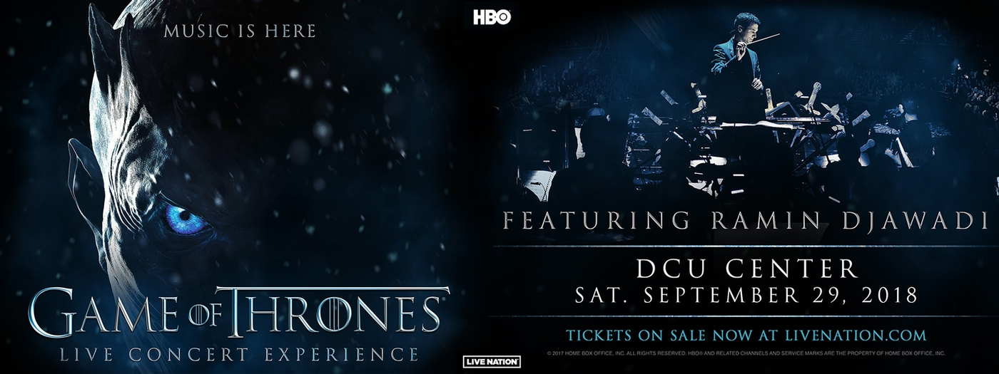 Game of Thrones® Live Concert Experience Featuring Ramin Djawadi