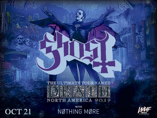 GHOST: The Ultimate Tour Named Death