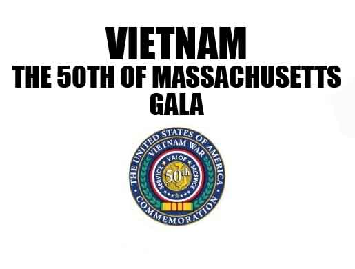 Vietnam the 50th of Massachusetts Gala