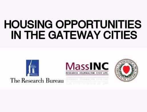 Housing Opportunities in the Gateway Cities