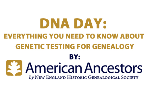 DNA Day: Everything you need to know about genetic testing for genealogy
